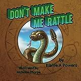 Download Don't Make Me Rattle! in PDF ePUB Free Online