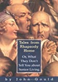 Tales from Rhapsody Home, John Gould, 1565122801