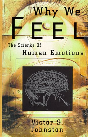 Murphy Johnston Outlet (Why We Feel: The Science of Human Emotion)