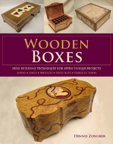 Wooden Boxes: Skill-Building Techniques for Seven Unique Projects pdf