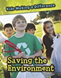 Saving the Environment, Vic Parker, 1432965042