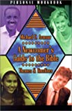 A Newcomer's Guide to the Bible, Michael C. Armour, 0899009018
