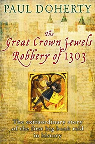book cover of The Great Crown Jewels Robbery of 1303