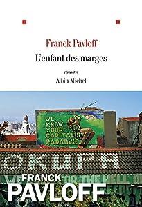 vignette de 'L'enfant des marges (Franck Pavloff)'
