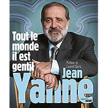 Tout le monde il est gentil (Le sens de l'humour) (French Edition)