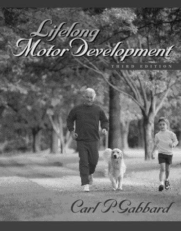 Lifelong Motor Development (3rd Edition)