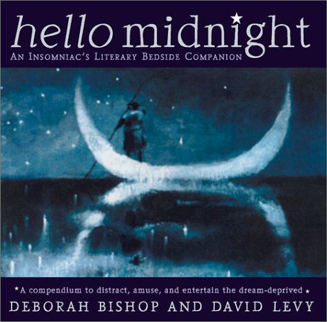Download Hello Midnight: An Insomniacs Literary Bedside Companion ebook