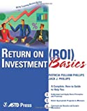 Return on Investment Basics, Patricia Pulliam Phillips, 1562864068