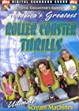 America's Greatest Roller Coaster Thrills: The Ultimate Scream Machines - DTS