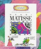 Henri Matisse (Getting to Know the World's Greatest Artists)