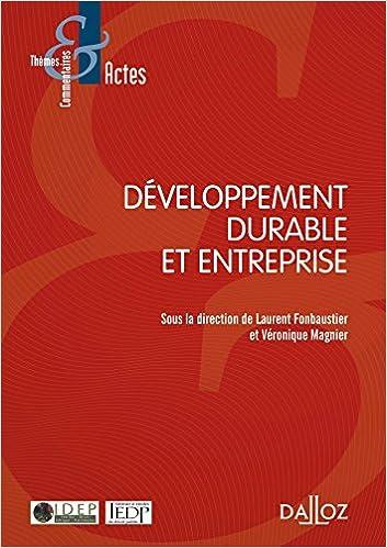 Free a books download in pdf Développement durable et entreprise PDF iBook  by Laurent Fonbaustier edeea42a40c