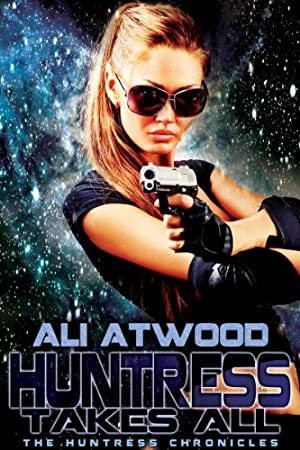 book cover of Huntress Takes All
