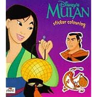 Mulan: Sticker Colouring Book (Disney: Classic Films)