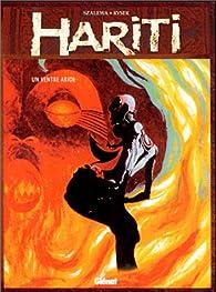 Hariti, Tome 1 : Un ventre aride par Igor Szalewa