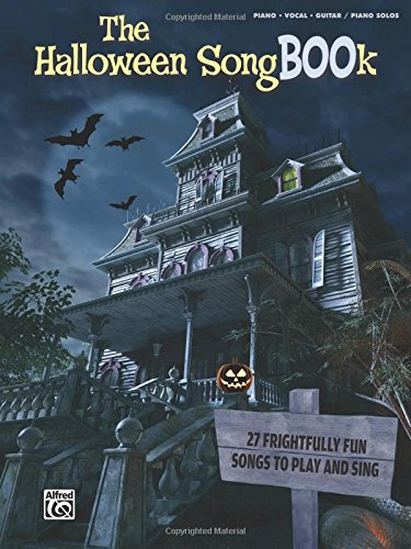 The Halloween SongBOOk: Piano/Vocal/Guitar & Piano