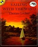 Sailing with the Wind, Thomas Locker, 0140546987