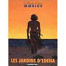 JARDINS D'EDENA T02 (LES) : LES JARDINS D'EDENA