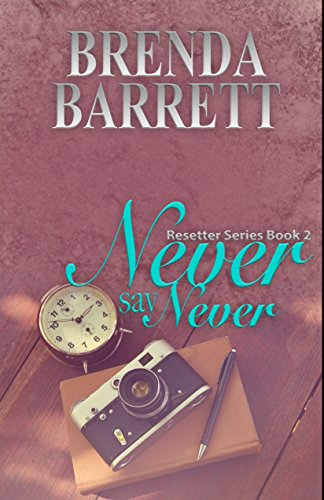 Search : Never Say Never (Resetter Series Book 2)