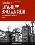 The Best Book on Harvard Law School Admissions, Harvard Law Students, 1466221860