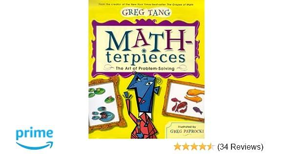 Math-terpieces: The Art of Problem-Solving: Greg Tang, Greg