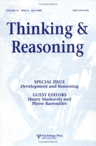 Development and Reasoning: A Special Issue of Thinking and Reasoning (Special Issues of Thinking and Reasoning) ebook