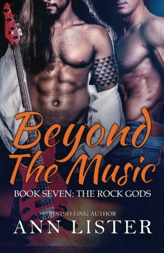 Beyond The Music (The Rock Gods) (Volume 7)
