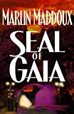Seal of Gaia, Marlin Maddoux, 0849937159