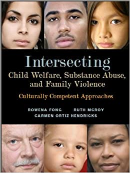 Book Intersecting Child Welfare, Substance Abuse, and Family Violence: Culturally Competent Approaches