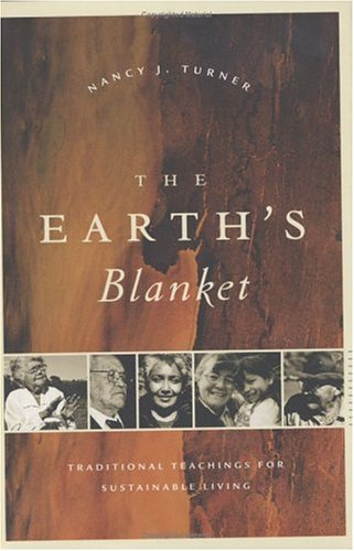 Download The Earth's Blanket: Traditional Teaching for Sustainable Living PDF