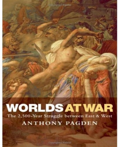 Worlds at War: The 2,500-Year Struggle Between East & West pdf epub