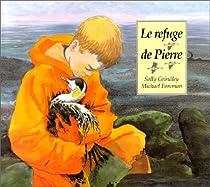 Le Refuge de Pierre par Grindley