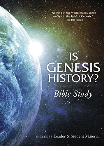 Is Genesis History? Bible Study Book ()