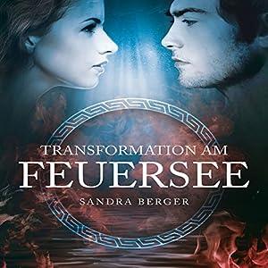 Transformation am Feuersee Hörbuch