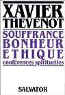 Souffrance, bonheur, éthique par Thévenot