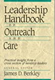 img - for Leadership Handbook of Outreach and Care book / textbook / text book