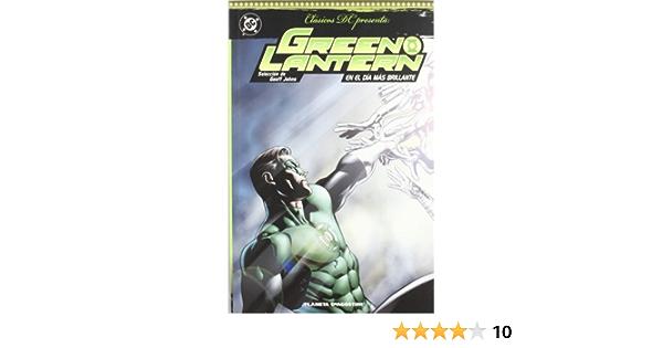 GREEN LANT: EN EL DIA MAS BRILLANTE (DC Cómics): Amazon.es ...