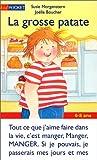 vignette de 'Grosse patate (La) (Susie Morgenstern)'