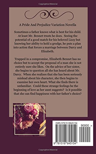 Her Fathers Choice A Pride And Prejudice Novella Choices Volume