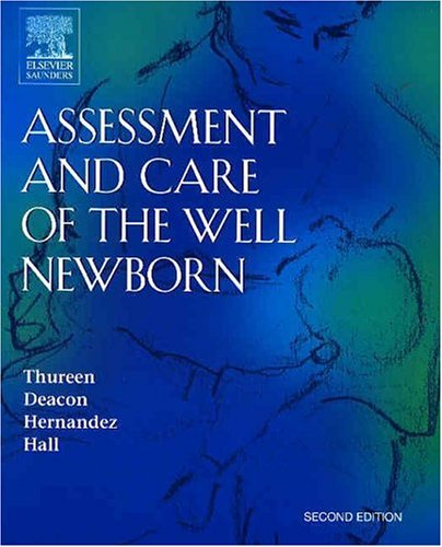 Assessment and Care of the Well Newborn (Owls Well)