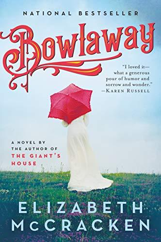 Bowlaway: A Novel