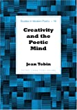 Creativity and the Poetic Mind, Tobin, Jean, 0820469440