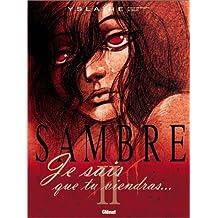 Sambre, Tome 2 : Je sais que tu viendras... by Yslaire (2003-05-07)