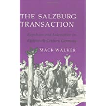 The Salzburg Transaction: Expulsion and Redemption in Eighteenth-Century Germany