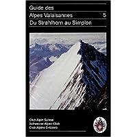 Alpes valaisannes, tome 5