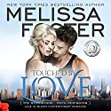 Touched by Love: Love in Bloom: The Remingtons Audiobook by Melissa Foster Narrated by B.J. Harrison