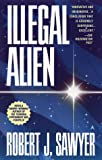 Illegal Alien, Robert J. Sawyer, 0441005926