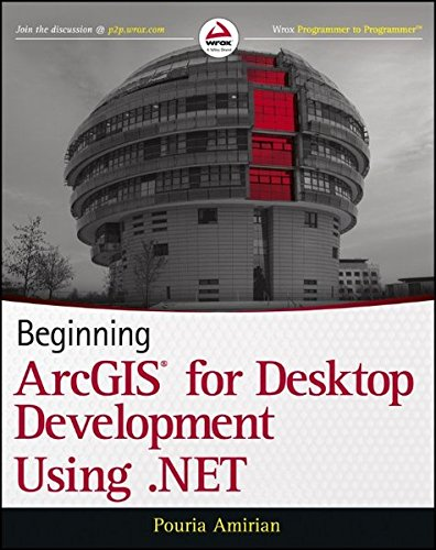 Beginning ArcGIS for Desktop Development using .NET by Brand: Wrox