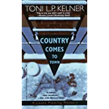 Country Comes To Town: A Laura Fleming Mystery
