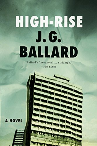 High-Rise: A Novel by [Ballard, J. G.]