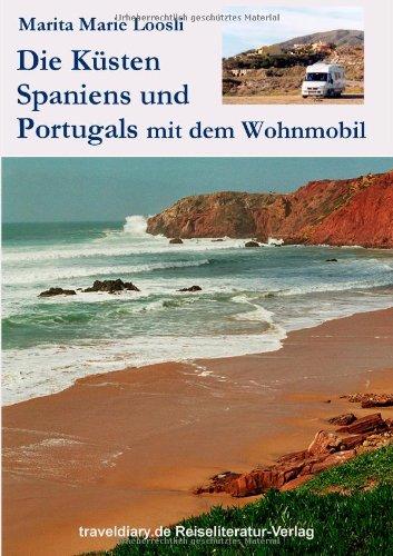 Die Küsten Spaniens und Portugals: Mit dem Wohnmobil